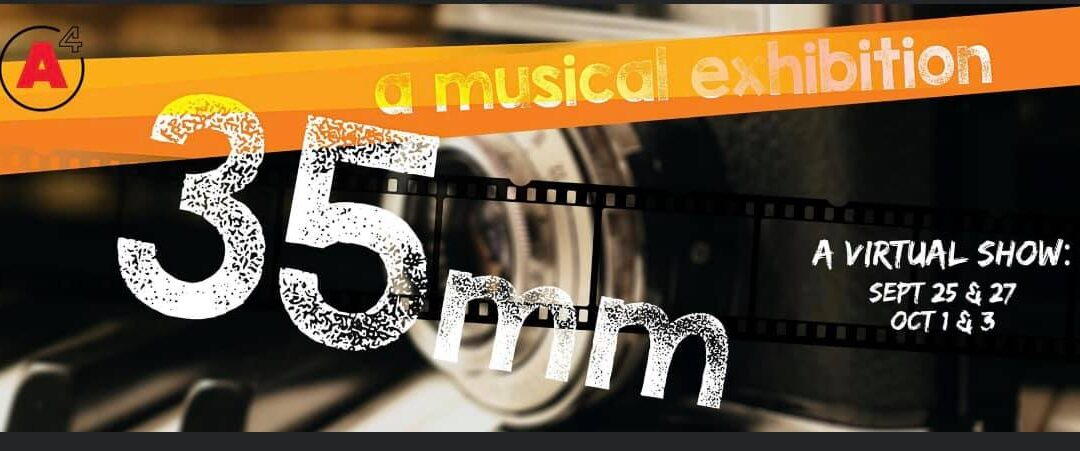35mm: A Musical Exhibition September 25 – October 3