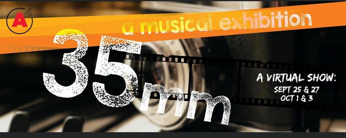 35mm: A Musical Exhibition September 25 - October 3